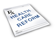 Health Care Reform & Compliance